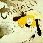 <b>Confetti, 1894</b> <br />